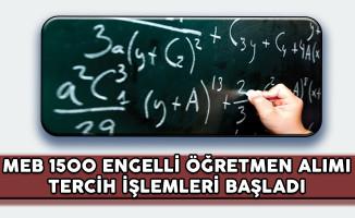 MEB 1500 Engelli Öğretmen Alımı Tercih İşlemleri (İkinci Aşama Başvurusu) Başladı