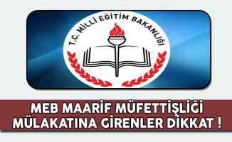 MEB Bakanlık Maarif Müfettişliği Mülakatına Girenler Dikkat !