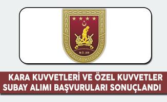 MSB Kara Kuvvetleri ve Özel Kuvvetler Subay Alımı Başvuruları Sonuçlandı