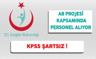 Sağlık Bakanlığı AB Projesi Kapsamında Saha Koordinatörü Alıyor