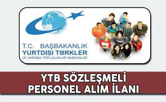 Yurt Dışı Türkler ve Akraba Topluluklar Başkanlığı (YTB) Sözleşmeli Personel Alım İlanı