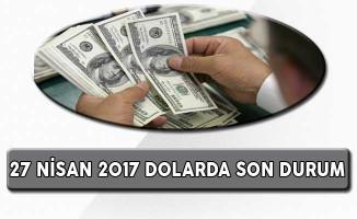 27 Nisan 2017 Dolar Ne Kadar Oldu ?