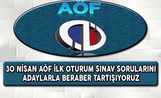 30 Nisan Anadolu Üniversitesi AÖF Vize Sınavı İlk Oturum Sorularını Tartışıyoruz