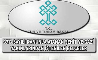 3713 Sayılı Kanun İle Kültür Bakanlığına Atananlardan İstenilen Belgeler Açıklandı