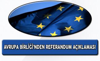 Avrupa Birliği Temsilcisi'nden Referandum Açıklaması