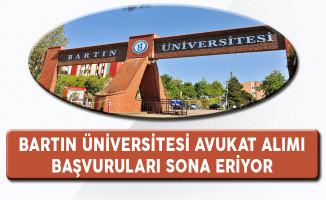 Bartın Üniversitesi Avukat Alımı Başvuruları Sona Eriyor