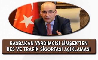 Başbakan Yardımcısı Şimşek'ten BES ve Zorunlu Trafik Sigortası Açıklaması