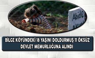 Bilge Köyündeki 18 Yaşını Doldurmuş 11 Öksüz Devlet Memurluğuna Alındı