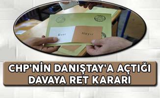 CHP'nin Danıştay'a Açtığı Davaya Ret Kararı