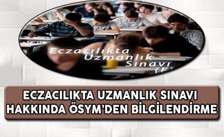 Eczacılıkta Uzmanlık Sınavı (EUS) Hakkında ÖSYM'den Bilgilendirme
