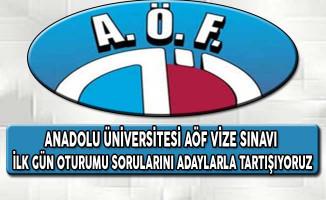 Eskişehir Anadolu Üniversitesi AÖF Vize Sınavları İlk Gün Oturumu Sorularını Tartışıyoruz
