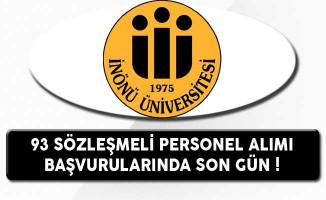 İnönü Üniversitesi 93 Sözleşmeli Personel Alımında Son Gün