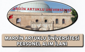 Mardin Üniversitesi En Az Lise Mezunu Personel Alım İlanı