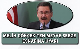 Melih Gökçek'ten Ankara'daki Meyve Sebze Esnafına Uyarı