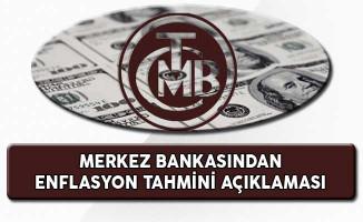 Merkez Bankasından Enflasyon Tahmini Açıklaması Geldi