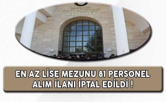 Mersin Üniversitesi En Az Lise Mezunu 81 Personel Alım İlanı İptal Edildi