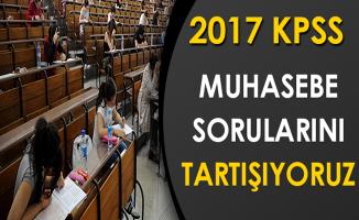 2017 KPSS Alan Bilgisi Muhasebe Testi Sorularını Tartışıyoruz (Kolay Mıydı, Zor Muydu?)