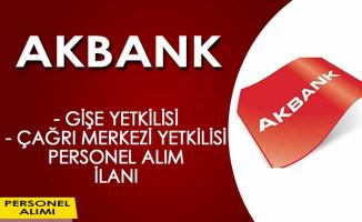 Akbank Gişe Yetkilisi Personel Alım İlanı