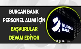Burgan Bank Personel Alımı Devam Ediyor !