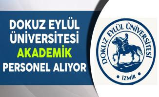 Dokuz Eylül Üniversitesi Akademik Personel Alıyor