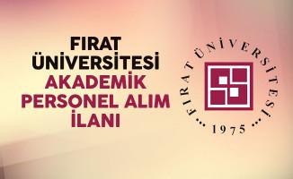 Fırat Üniversitesi Akademik Personel Alımı Yapacağını Duyurdu