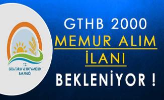GTHB 2000 Memur Alım İlanı Bekleniyor !