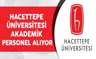 Hacettepe Üniversitesi Akademik Personel Alıyor