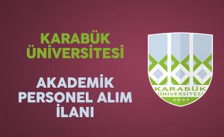 Karabük Üniversitesi Akademik Personel İlanı Yayımladı
