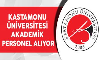 Kastamonu Üniversitesi Akademik Personel Alıyor