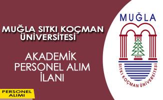 Muğla Sıtkı Koçman Üniversitesi Akademik Personel İlanı Yayımladı