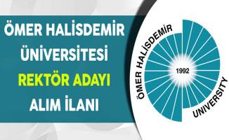 Ömer Halisdemir Üniversitesi Rektör Adaylığı Başvuru İlanı