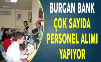 Burgan Bank Çok Sayıda Personel Alımı Yapıyor