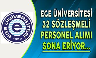 Ege Üniversitesi Kamu Personeli Alımı Başvurularında Son Gün