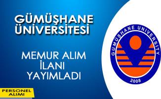 Gümüşhane Üniversitesi Memur Alım İlanı