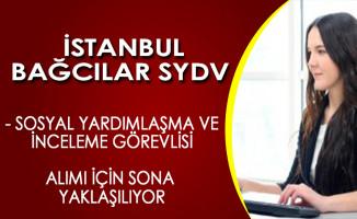 İstanbul Bağcılar SYDV Personel Alımı İçin Son Gün
