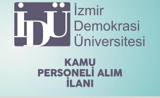 İzmir Demokrasi Üniversitesi Kamu Personeli Alım İlanı