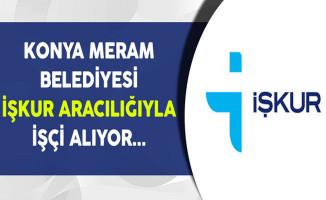 Konya Meram Belediyesi İşçi Alımı Yapıyor