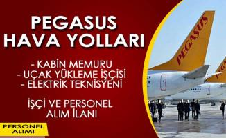 Pegasus Hava Yolları Haziran Ayı İşçi ve Personel Alımı İlanı