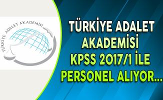 Türkiye Adalet Akademisi Başkanlığı Memur Alıyor