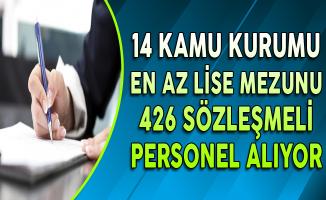 14 Kamu Kurumuna 426 Sözleşmeli Personel Alınıyor (En Az Lise Mezunu)