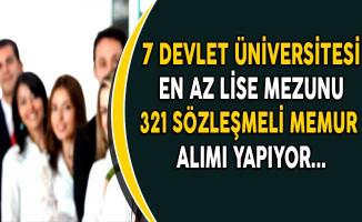 7 Üniversite 321 Sözleşmeli Personel Alımı Yapıyor (En Az Lise Mezunu)