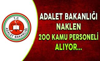 Adalet Bakanlığı Naklen 200 Kamu Personeli Alıyor