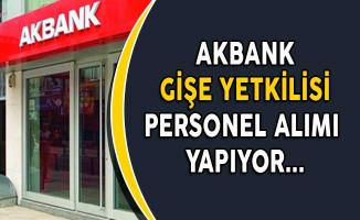 Akbank Gişe Yetkilisi Personel Alımı Yapıyor