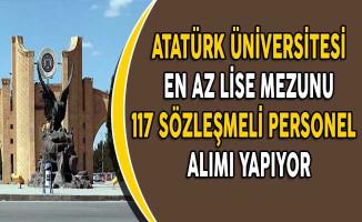 Atatürk Üniversitesi 117 Sözleşmeli Personel Alımı Yapıyor