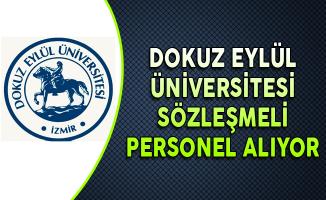 Dokuz Eylül Üniversitesi KPSS Puanı ile Sözleşmeli Personel Alıyor