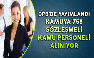 DPB'de Yayımlandı: Kamuya 758 Sözleşmeli Kamu Personeli Alınıyor