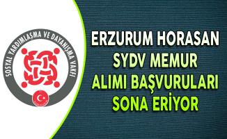 Erzurum Horasan SYDV Memur Alımı Başvuruları Sona Eriyor