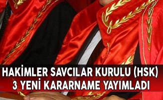 Hakimler ve Savcılar Kurulu'ndan (HSK) 3 Yeni Kararname