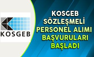 KOSGEB Sözleşmeli Personel Alımı Başvuruları Başladı
