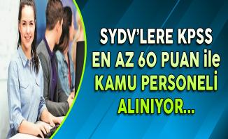 SYDV'lere KPSS En Az 60 Puan ile Kamu Personeli Alınıyor